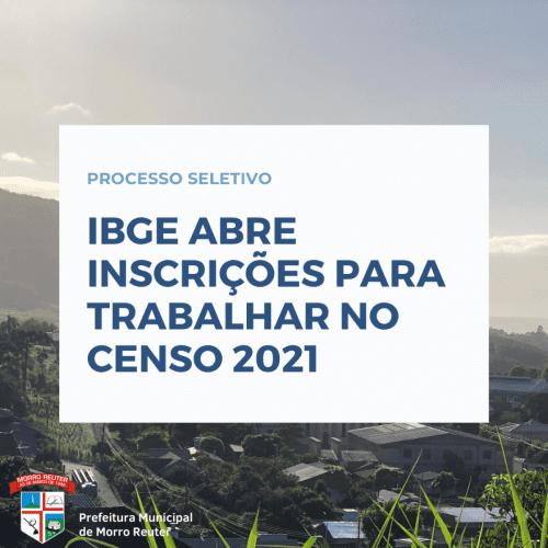 IBGE abre inscrições para trabalhar no censo 2021